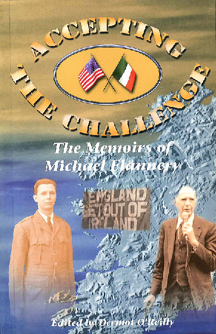 Accepting the Challenge: The Memoirs of Michael Flannery