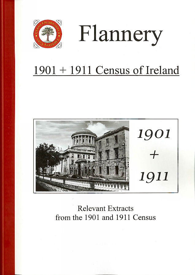 Flannery: 1901 + 1911 Census of Ireland