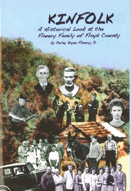 Kinfolk: A Historical Look at the Flanary Family of Floyd County