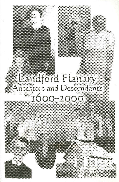 Landford Flanary: Ancestors and Descendants, 1600-2000